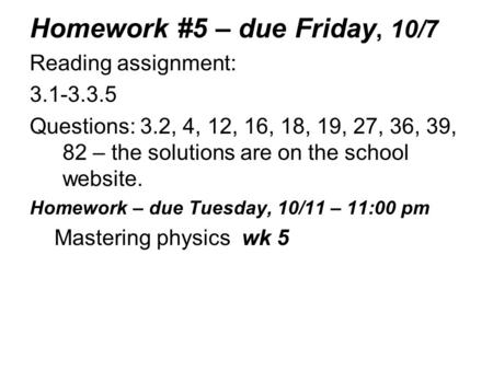 Homework #5 – due Friday, 10/7