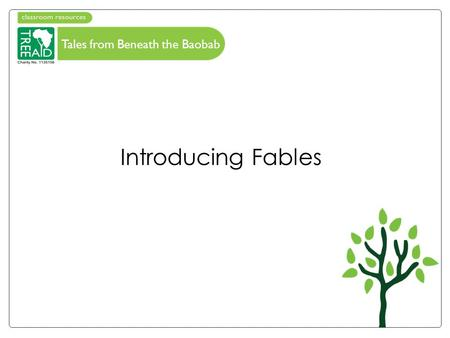 Tales from Beneath the Baobab Introducing Fables.