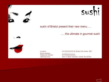 Title page sushi of Bristol present their new menu….. …..the ultimate in gourmet sushi Location: XX XXXXXXXXX St, Bristol City Centre, BS1 Email Address:
