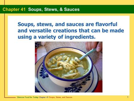 Soups, stews, and sauces are flavorful and versatile creations that can be made using a variety of ingredients. 1.