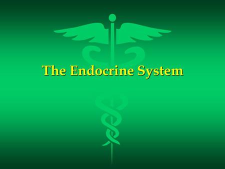 The Endocrine System. Endocrine Glands l Glands that secrete their products (HORMONES) into extracellular spaces around cells. The hormones then enter.