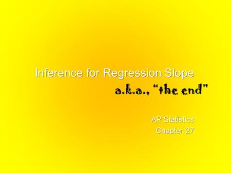 Inference for Regression Slope