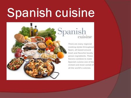 Spanish cuisine. Bread and rice  Grain foods such as bread and rice have been eaten and enjoyed for centuries throughout Spain.  Bread is traditionally.