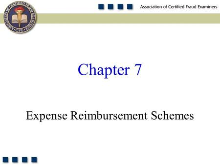 1 Expense Reimbursement Schemes Chapter 7. 2 Explain what constitutes expense reimbursement fraud. Discuss the data on expense reimbursement fraud from.