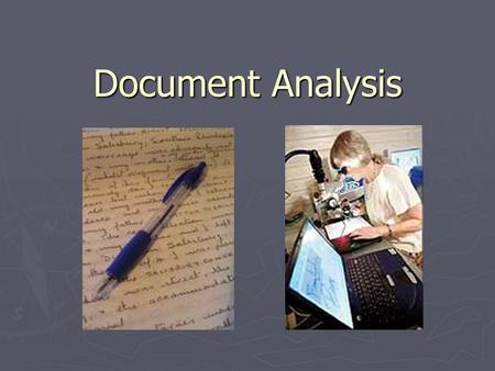 Document Analysis. Document examination is a form of forensic science that includes the analysis of handwriting as well as the detection of forged documents.