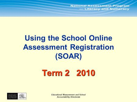 Educational Measurement and School Accountability Directorate.