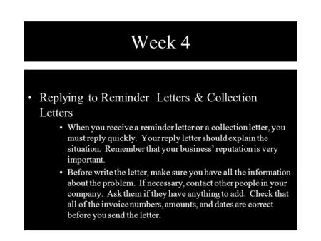 Week 4 Replying to Reminder Letters & Collection Letters
