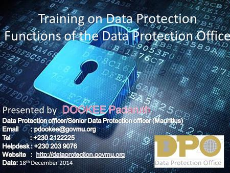Training on Data Protection Functions of the Data Protection Office.