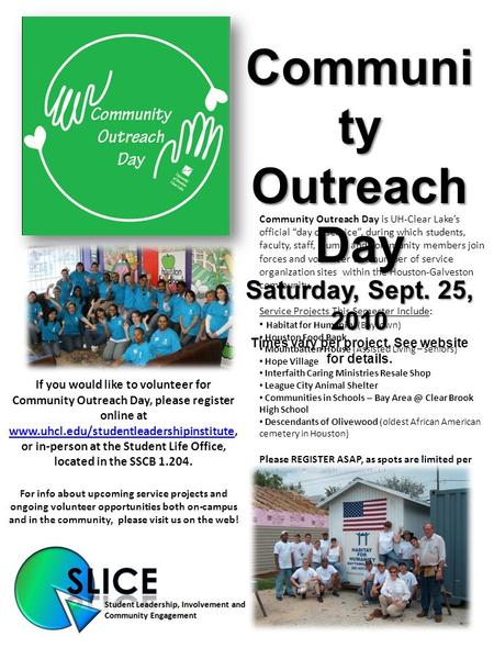 "Community Outreach Day is UH-Clear Lake's official ""day of service"", during which students, faculty, staff, alumni and community members join forces and."
