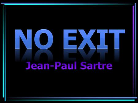 Jean-Paul Sartre was born in Paris on June 20, 1905, and died there April 15, 1980. He studied philosophy in Paris at the École Normale Supérieure.