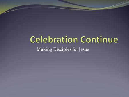 Making Disciples for Jesus. The Bible is Very Important 2 Timothy 3:15 Salvation 2 Timothy 3:16- Doctrine Reproof Correction Instruction 1 Peter 2:2-