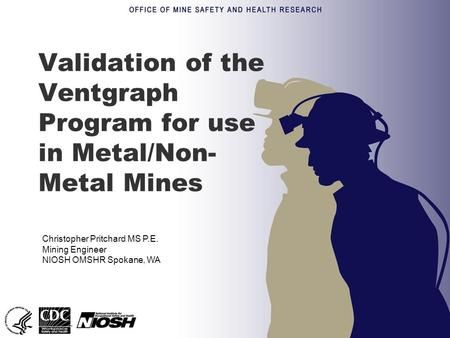 Validation of the Ventgraph Program for use in Metal/Non-Metal Mines