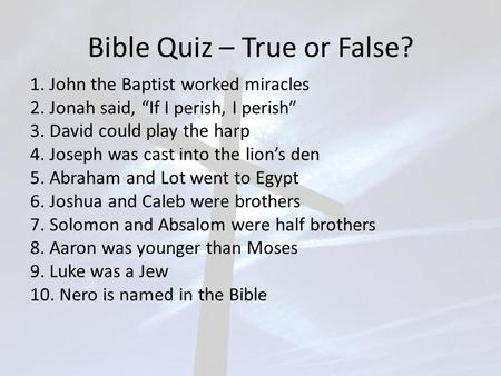 Bible Quiz – True or False?