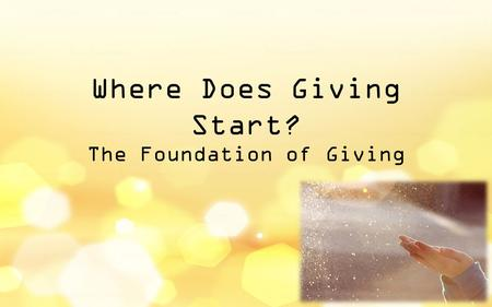 Where Does Giving Start? The Foundation of Giving.