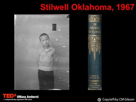 Stilwell Oklahoma, 1967 Copyleft by CM Gibson. Stilwell Oklahoma 1968 Copyleft by CM Gibson.