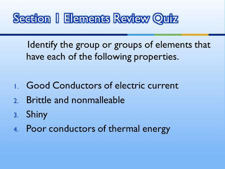 Section 1 Elements Review Quiz