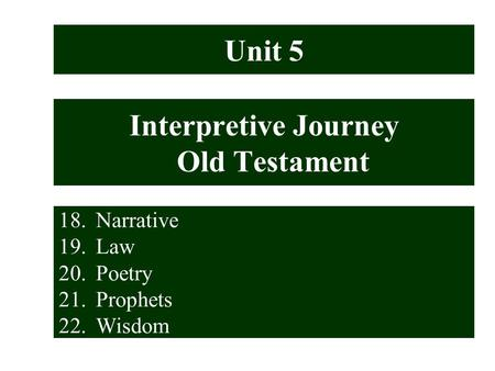 Interpretive Journey Old Testament