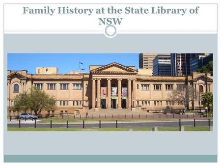 Family History at the State Library of NSW.
