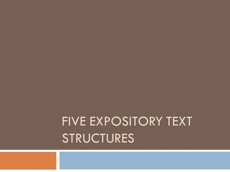 FIVE EXPOSITORY TEXT STRUCTURES. Description The author describes a topic by listing character- istics, features, attributes and examples  For example.