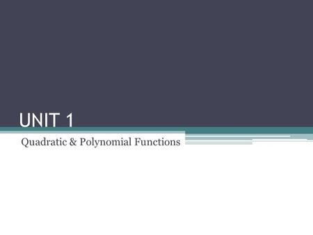 Quadratic & Polynomial Functions