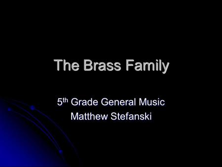 5th Grade General Music Matthew Stefanski