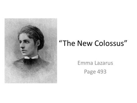 A review of emma lazaruss 1883 poem the new colossus