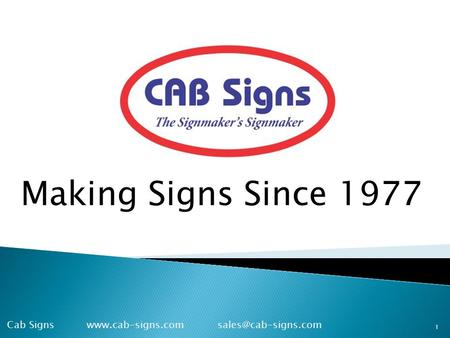 Making Signs Since 1977 1 Cab Signs