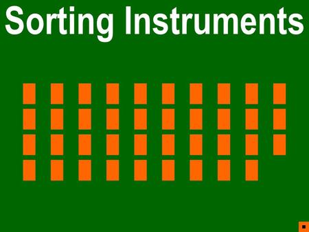 Sorting Instruments ■ ██████████ ██████████ ██████████ █████████
