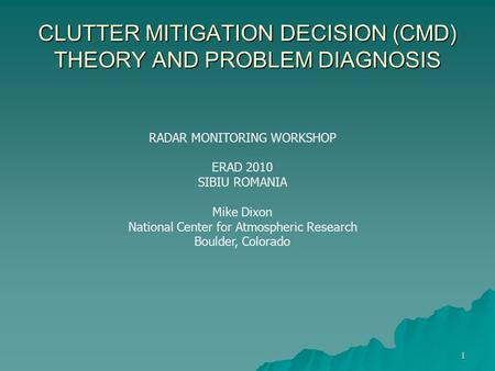 CLUTTER MITIGATION DECISION (CMD) THEORY AND PROBLEM DIAGNOSIS