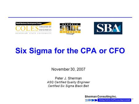 Six Sigma for the CPA or CFO