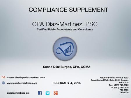 Compliance Supplement  What is the Compliance Supplement  Important sections of the CS  For what should or should not be used  New Information for.