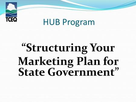 "HUB Program ""Structuring Your Marketing Plan for State Government"""