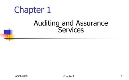 Chapter 11 Auditing and Assurance Services ACCT-4080.