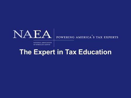 The Expert in Tax Education. Rental Property Proper Classification and Reporting The Expert in Tax Education.