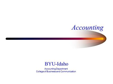 Accounting BYU-Idaho Accounting Department