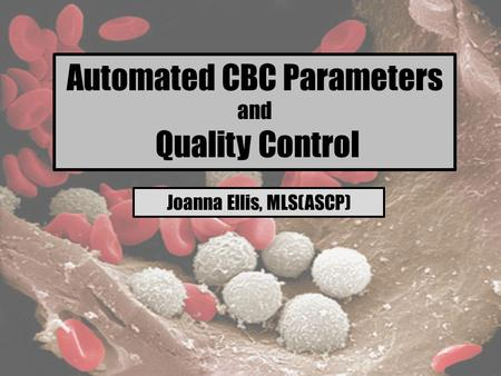 Automated CBC Parameters Quality Control