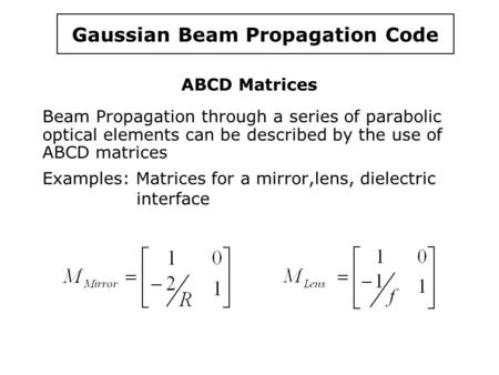 Gaussian Beam Propagation Code