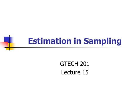 Estimation in Sampling