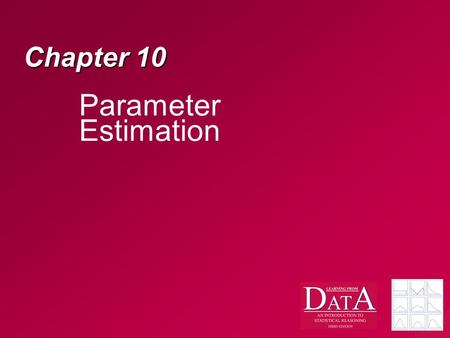 Chapter 10 Parameter Estimation. Alternatives to Hypothesis Testing? Some people say that the analysis I just presented, as well as some other things,