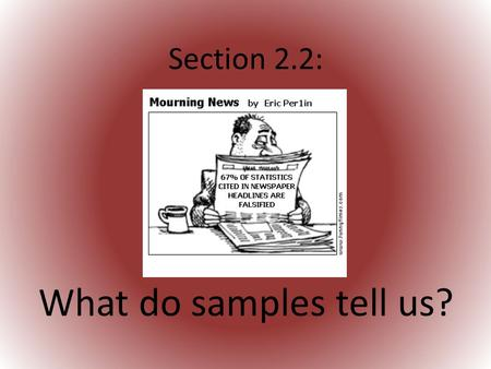 Section 2.2: What do samples tell us?. Should gambling be legal? What were the major ideas from this activity?  Finding a proportion for the TRUE population.