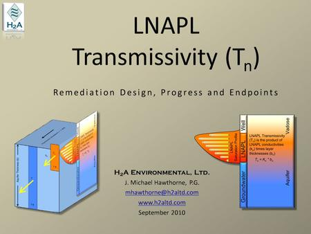 LNAPL Transmissivity (Tn) Remediation Design, Progress and Endpoints