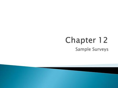 Chapter 12 Sample Surveys.