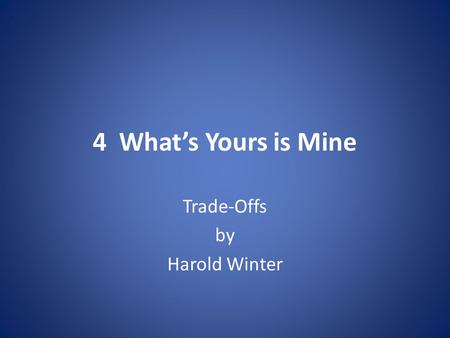 Trade-Offs by Harold Winter