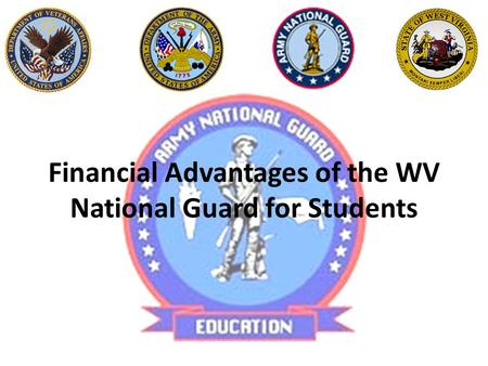Financial Advantages of the WV National Guard for Students.