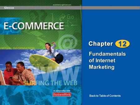 Fundamentals of Internet Marketing Back to Table of Contents.