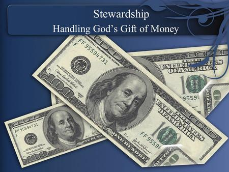 Stewardship Handling God's Gift of Money. Introduction What is a steward? We are stewards over what? How can we be good stewards over God's gift of money?