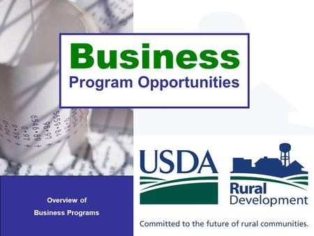 Business Program Opportunities Overview of Business Programs.
