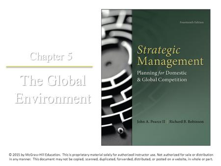 The Global Environment Chapter 5 © 2015 by McGraw-Hill Education. This is proprietary material solely for authorized instructor use. Not authorized for.