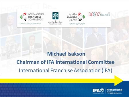 Michael Isakson Chairman of IFA International Committee International Franchise Association (IFA)
