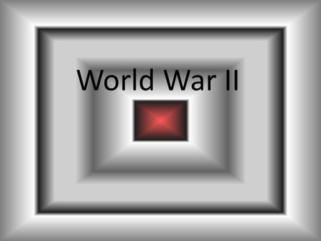 World War II. Causes of World War II Political instability and economic devastation in Europe resulting from WWI – Worldwide depression – High war debt.
